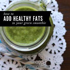 How to Add Healthy Fats to Your Green Smoothies...and Why - Simple Green Smoothies