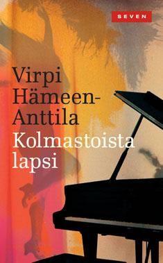 Virpi Hämeen-Anttila: Kolmastoista lapsi