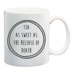 TEA AS SWEET AS THE RELEASE OF DEATH #mug #tea #coffee #misery #grunge #deathbeforedecaf #blackheart #illustration #shopsmall #giveaway #alternative #competition #mugs #design #win #coffeemug #christmas #stockingfiller