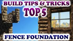 ARK TOP 5 FENCE FOUNDATION BUILDING TIPS AND TRICKS Ark Survival Evolved...