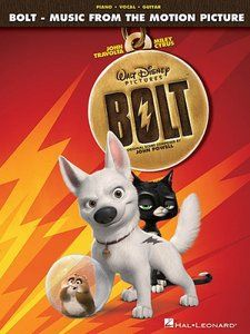 Bolt - Music From The Motion Picture Soundtrack (Piano, Vocal, Guitar Songbook) by Hal Leonard Corporation