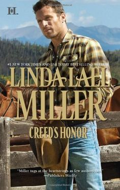 Creed's Honor (The Creed Cowboys) by Linda Lael Miller http://www.amazon.com/dp/0373775806/ref=cm_sw_r_pi_dp_KnMNtb14R0QMH6GP