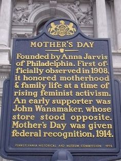 Philadelphia is the mother of Mother's Day, thanks in large part to 20th century entrepreneur John Wanamaker.The first Mother's Day celebrations occurred simultaneously in Philadelphia and West Virginia on May 10, 1908 Continue reading on Examiner.com: