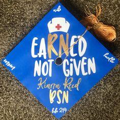 My Nursing Graduation Cap!! eaRNed Not Given!