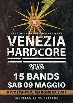 gotanerve-zine - hardcore-punk metal zine 100% diy: VENEZIA HARDCORE FEST 2015 on May the 9th