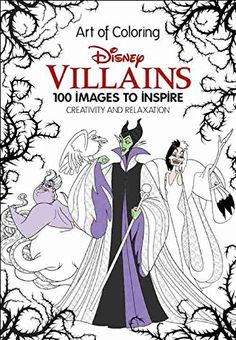 New Disney Villains Art of Coloring:100 Images to Inspire Creativity Available for Pre-Order
