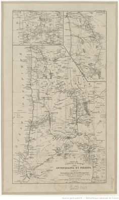 Carte du territoire entre Antofagasta et Pisagua (Chili) / exécutée par M. Max.-R. Latrille, avril 1892   Gallica