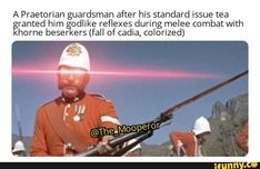 A Praetorian guardsman after his standard issue tea ranted him odlike reflexes during melee combat with home beser ers (fall of cadia, colorized) - iFunny :) Warhammer 40k Memes, Warhammer Art, Warhammer 40000, Dark Humour Memes, Humor, War In Space, Mass Effect Universe, Funny Memes, Jokes