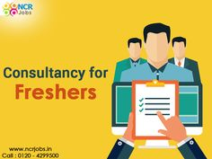 Now-a-days you can get a greater open door in the #ConsultancyForFresher. Explore this shot by the online enrollment on the prominent prepare and pick the best consultancy as per your requirement, qualification and eligibility. See more @ http://bit.ly/2h5v8xG #NCRJobs #JobForFreshers