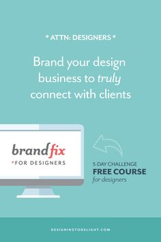 Freelance designers, everything on your website needs to answer THIS question. From how you talk about yourself to how you display your portfolio to the services you provide. Click through to learn specific branding tips on how to make your design business the perfect solution for your ideal client + a free 5-day challenge.
