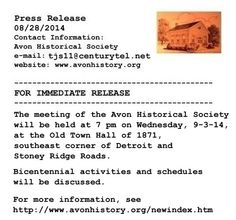 The meeting of the Avon Historical Society will be held at 7 pm on Wednesday, 9-3-14, at the Old Town Hall of 1871, southeast corner of Detroit and Stoney Ridge. Bicentennial activities and schedules will be discussed. For more information, see http://www.avonhistory.org/newindex.htm