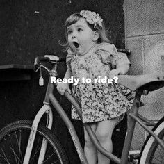 Ready to ride!