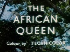 The African Queen Blu Ray Movies, Movie Titles, Movie Tv, Title Card, Humphrey Bogart, Title Sequence, About Time Movie, Feature Film, Classic Hollywood