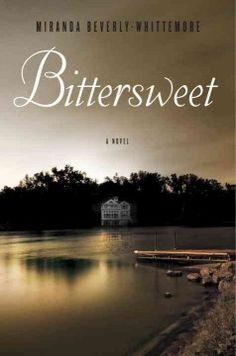 Catalog - Bittersweet : a novel