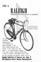 Raleigh Sports Tourist Bike 1953 Ad. With Sturmey-Archer 3 speed gears and Dynohub. For the precision engineering that makes it so easy to handle. For extra safety features that make it the safest on the road. For featherlight construction that makes cycling effortless. You'll choose the champion of bicycles, bicycle of champions every time.