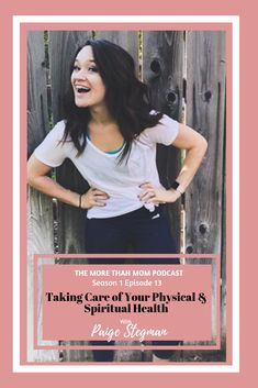 The More Than Mom Podcast: Taking Care of You Physical and Spiritual Health with Paige Stegman on Apple Podcasts Spiritual Health, Mental Health, Coaches, Beachbody, Take Care Of Yourself, Self Care, Bodies, Philosophy, Physics