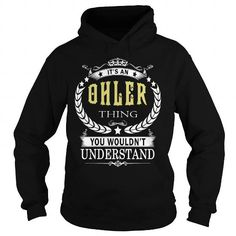 Awesome Tee OHLER OHLERBIRTHDAY OHLERYEAR OHLERHOODIE OHLERNAME OHLERHOODIES  TSHIRT FOR YOU T shirts