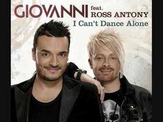Giovanni Zarrella & Ross Antony I Can't Dance Alone