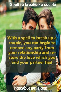 Whatever you may need. A spell to break up a couple is here. want to end yours or for any other relationship that affects? Visit the article or contact me