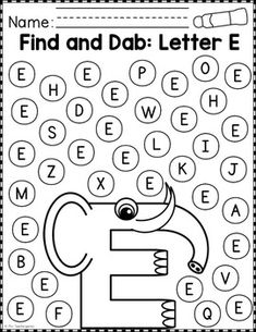 Alphabet Find and Dab - Bildung Letter E Worksheets, Letter E Activities, Preschool Learning Activities, Preschool Letters, Alphabet Worksheets, Preschool Curriculum, Kindergarten Worksheets, Preschool Activities, Teaching Letters