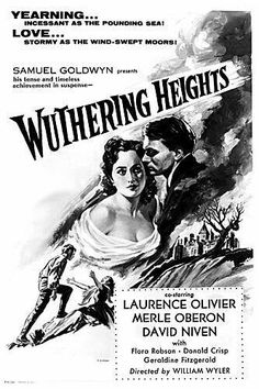 Directed by William Wyler. With Merle Oberon, Laurence Olivier, David Niven, Flora Robson. A servant in the house of Wuthering Heights tells a traveller the unfortunate tale of lovers Cathy (Merle Oberon) and Heathcliff (Sir Laurence Olivier). Wuthering Heights, Classic Movie Posters, Classic Movies, Classic Tv, Film Posters, In The Heights Movie, Akira, Merle Oberon, William Wyler