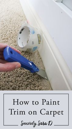 How to Paint Baseboards on Carpet. How to paint trim on carpet - such an easy painting tip! How to Paint Baseboards on Carpet Home Improvement Projects, Home Projects, Home Renovation, Home Remodeling, Kitchen Remodeling, Cheap Home Decor, Diy Home Decor, Painting Baseboards, Greige