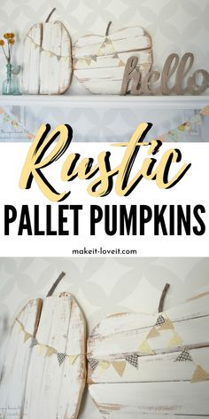 Rustic Pallet Pumpkins…with mini bunting A super easy pallet craft for fall. These rustic pallet pumpkins are perfect to display in your home. This wood pumpkin craft is one of my favorites. Pallet Crafts, Wood Crafts, Diy Crafts, Pallet Ideas, Pallet Projects, Rustic Fall Decor, Fall Home Decor, Wood Pumpkins, Fall Pumpkins