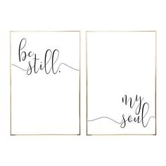 BE STILL MY Soul Nursery Sign Printable Wall Art 2 Jpegs