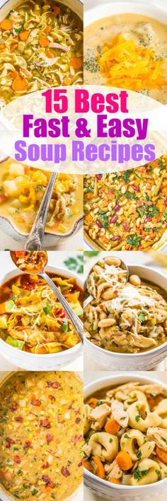 15 Best Fast and Easy Soup Recipes
