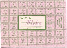 Milk rationing card. My mom used those in early-mid 80s