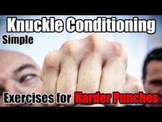 2 Knuckle Conditioning Exercises for Harder Punches - YouTube
