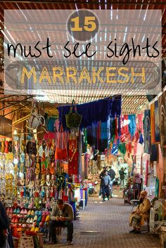 Must see sights Marrakesh things to do