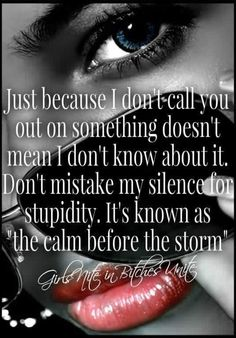 Don't mistake my silence My Wife Quotes, Boss Bitch Quotes, Badass Quotes, Woman Quotes, Quotable Quotes, Wisdom Quotes, True Quotes, Qoutes, Losing A Loved One Quotes