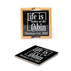 Ceramic Coasters (set of 4) - Life is better at the Cabin Personalized