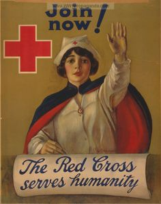 """The Red Cross serves humanity. Join now!"" ~ WWI Red Cross nursing recruitment poster illustrated by C. Anderson between 1914 and Vintage Advertisements, Vintage Ads, Vintage Posters, Vintage Ephemera, Vintage Travel, History Of Nursing, Medical History, Women's History, Ww1 Posters"