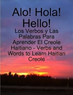 A great book to learn Haitian Creole with.  It's in English, Spanish, and Creole.  http://communic8hangout.blogspot.com/