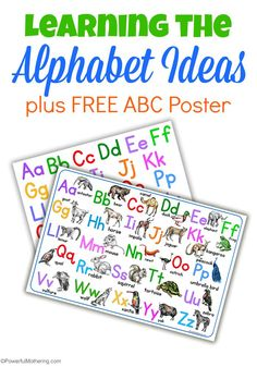 Grab this free abc poster and a few other ideas for learning the Alphabet.
