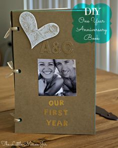 DIY One Year Anniversary Scrapbook - The Little Mason Jar