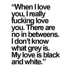 When I love ...