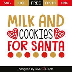 *** FREE SVG CUT FILE for Cricut, Silhouette and more *** Milk and Cookie for Santa