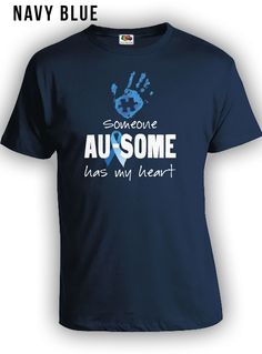 https://www.etsy.com/ca/shop/LifeStyleTees?ref=hdr_shop_menu&section_id=18803711 Someone Au-Some has my heart. #autismwareness #shirts