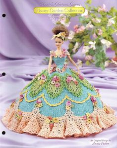 Annie's Glorious Gowns Flower Garden Sweet Pea Fashion Doll Crochet Pattern 8804 - Doll Clothing