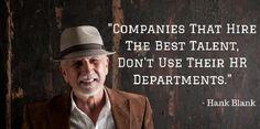 Companies that Hire the Best Talent Don't Use their HR Dept.   Derek Handova Pinterest