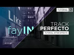 Track Perfecto [fayIN plugin] - Tutorial After Effects [Español] - YouTube