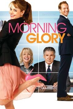 Morning Glory: Super cute! Rachel McAdams isn't at her best, but it's cute, flirty, and worth your time.