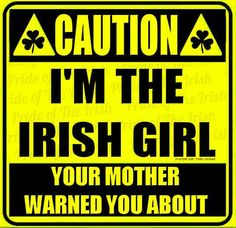 I am that Irish girl