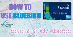 Sponsored: How to Use Bluebird for Travel & Study Abroad