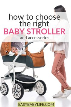 Helpful tips when you need to choose baby stroller! Learn about safety, comfort, different types, accessories to be able to choose the best stroller for your baby. #babygear #stroller #newborn #newmom