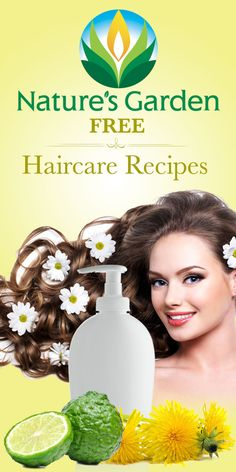 Free Natural Hair Care Recipes from Natures Garden. #haircarerecipes