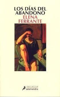Los días del abandono,Elena Ferrante